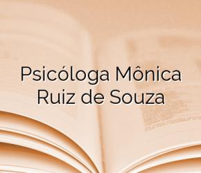 Psicóloga  Mônica Ruiz de Souza